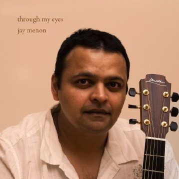 Jay Menon - Through my Eyes, album cover